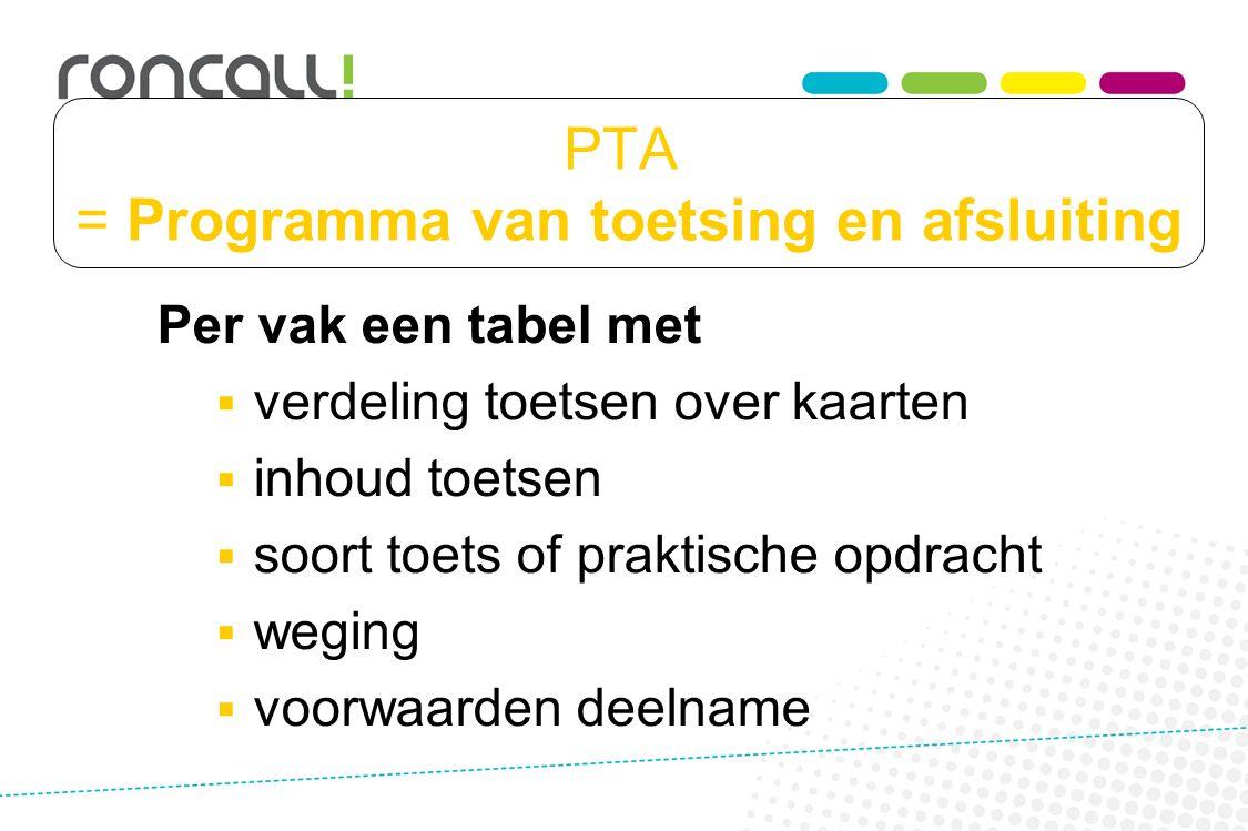 PTA = Programma van toetsing en afsluiting