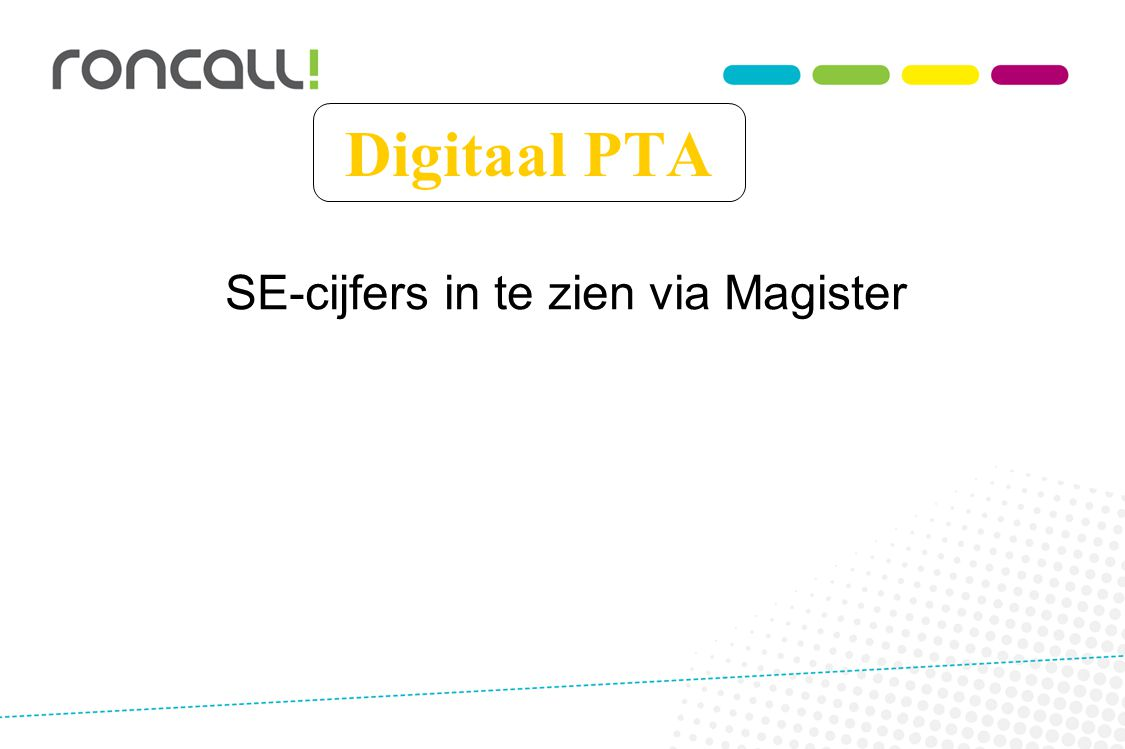 Digitaal PTA SE-cijfers in te zien via Magister