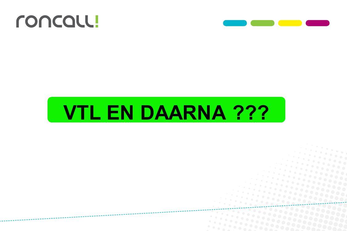 VTL VTL EN DAARNA