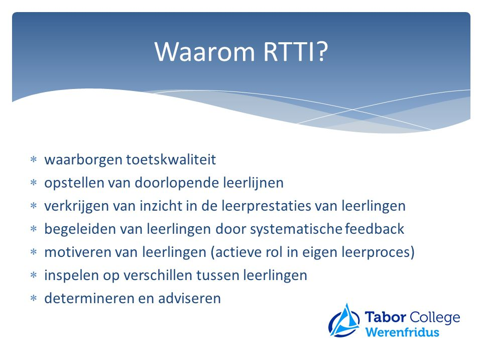 Waarom RTTI waarborgen toetskwaliteit