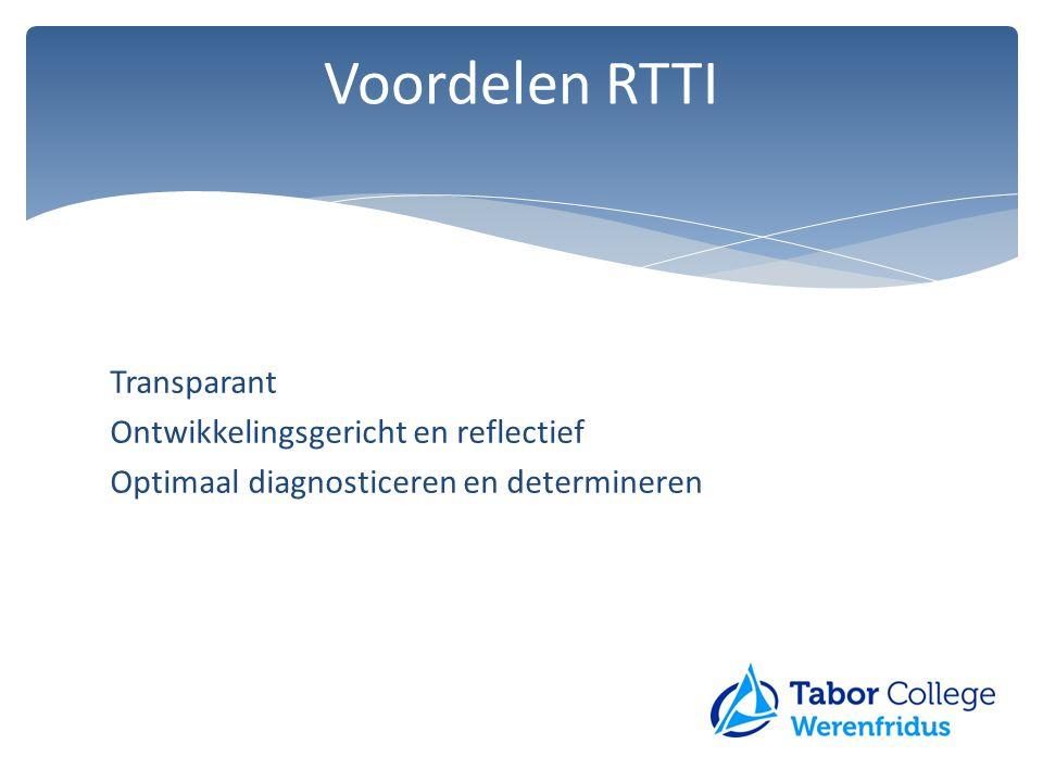 Voordelen RTTI Transparant Ontwikkelingsgericht en reflectief