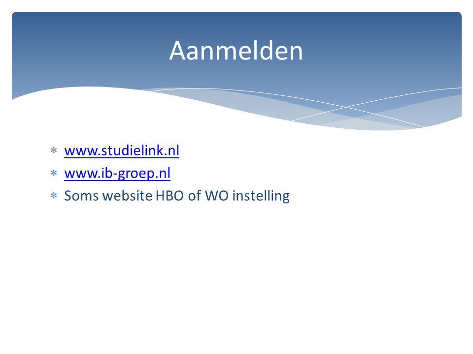 Aanmelden www.studielink.nl www.ib-groep.nl