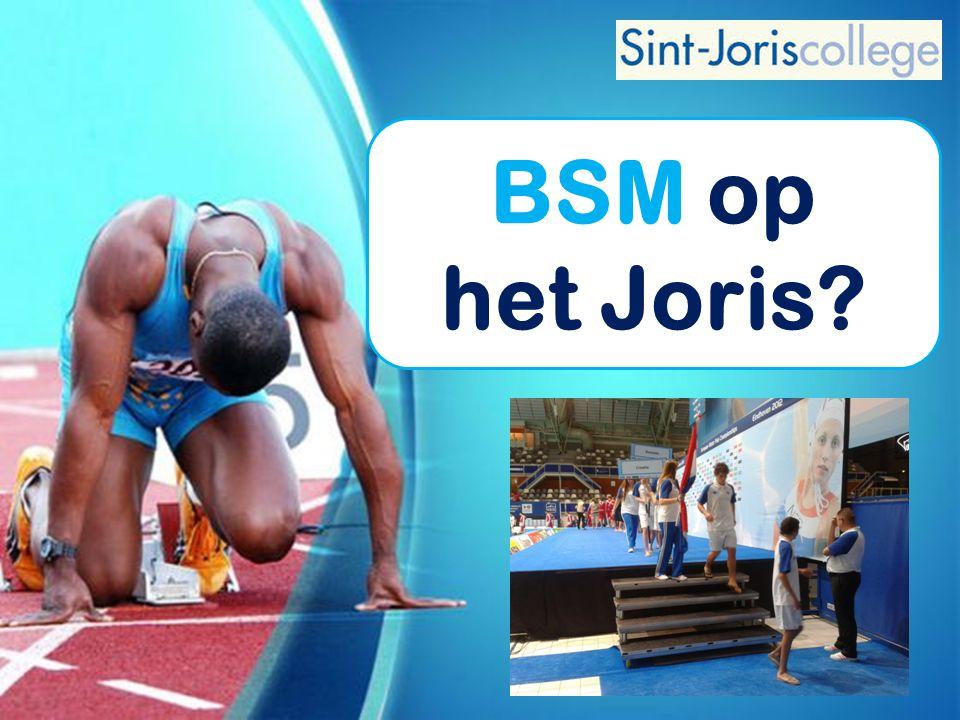 BSM op het Joris