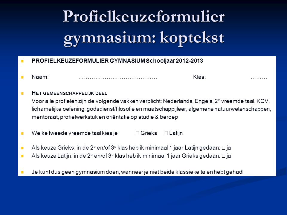 Profielkeuzeformulier gymnasium: koptekst