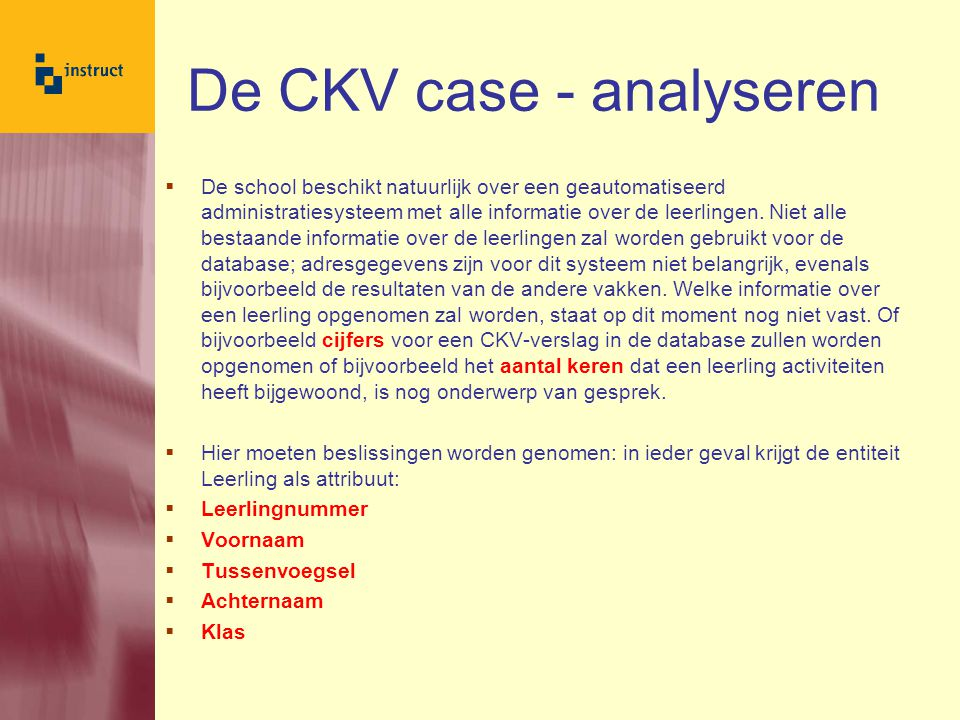 De CKV case - analyseren