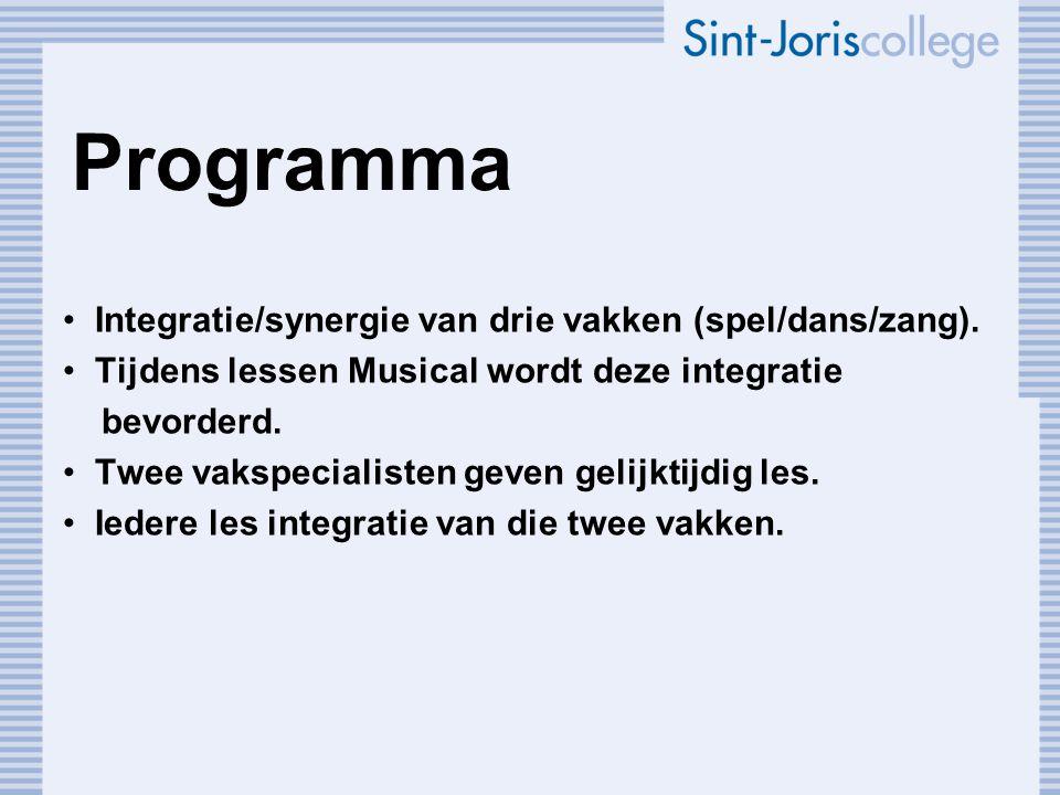 Programma Integratie/synergie van drie vakken (spel/dans/zang).