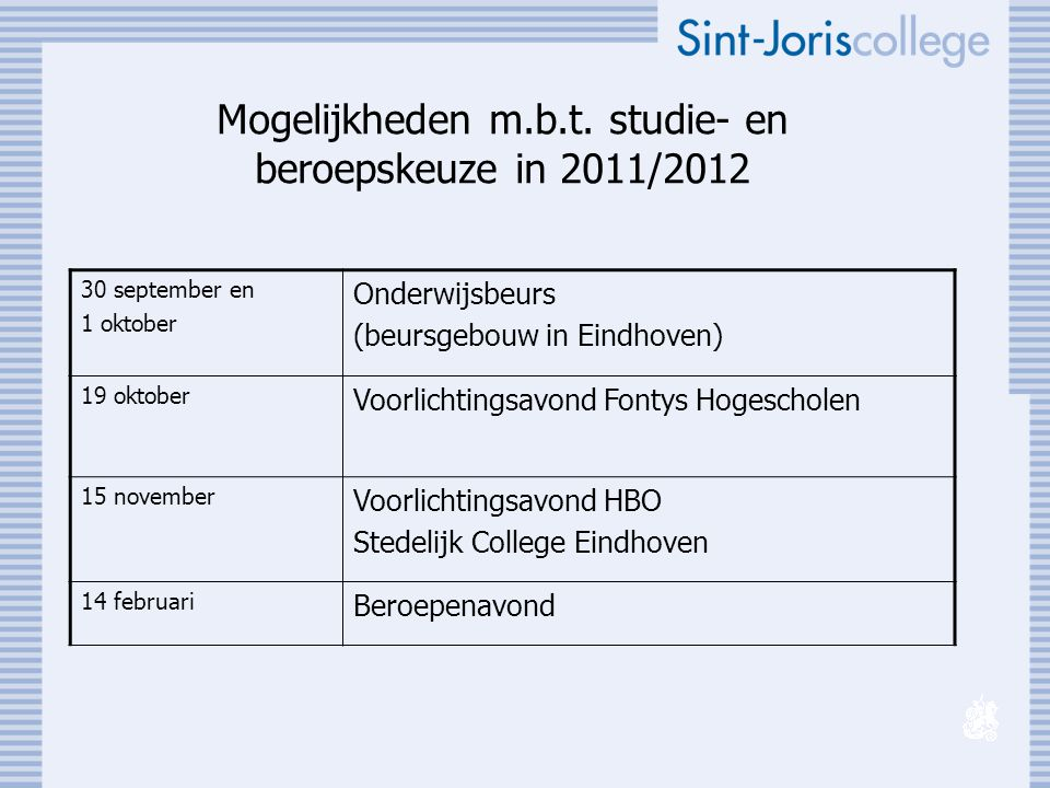 Mogelijkheden m.b.t. studie- en beroepskeuze in 2011/2012