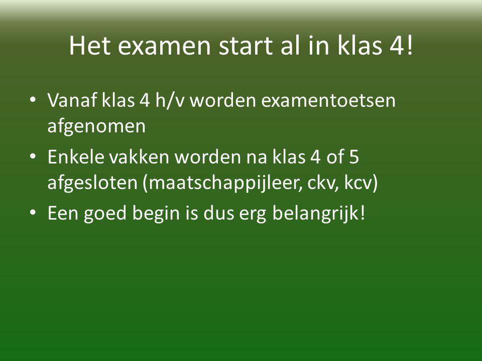 Het examen start al in klas 4!