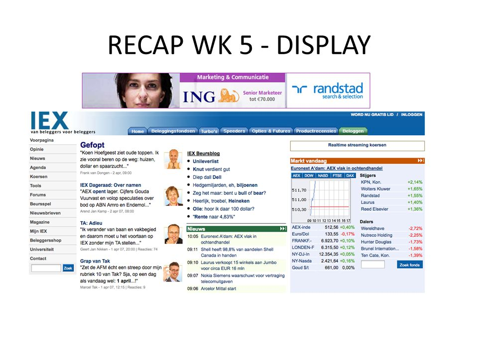 RECAP WK 5 - DISPLAY DISPLAY Bannering Standaard Rich media