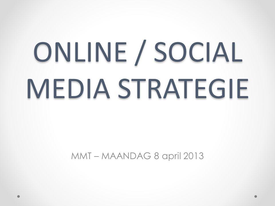 ONLINE / SOCIAL MEDIA STRATEGIE