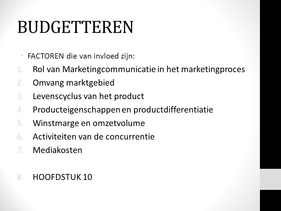BUDGETTEREN Rol van Marketingcommunicatie in het marketingproces