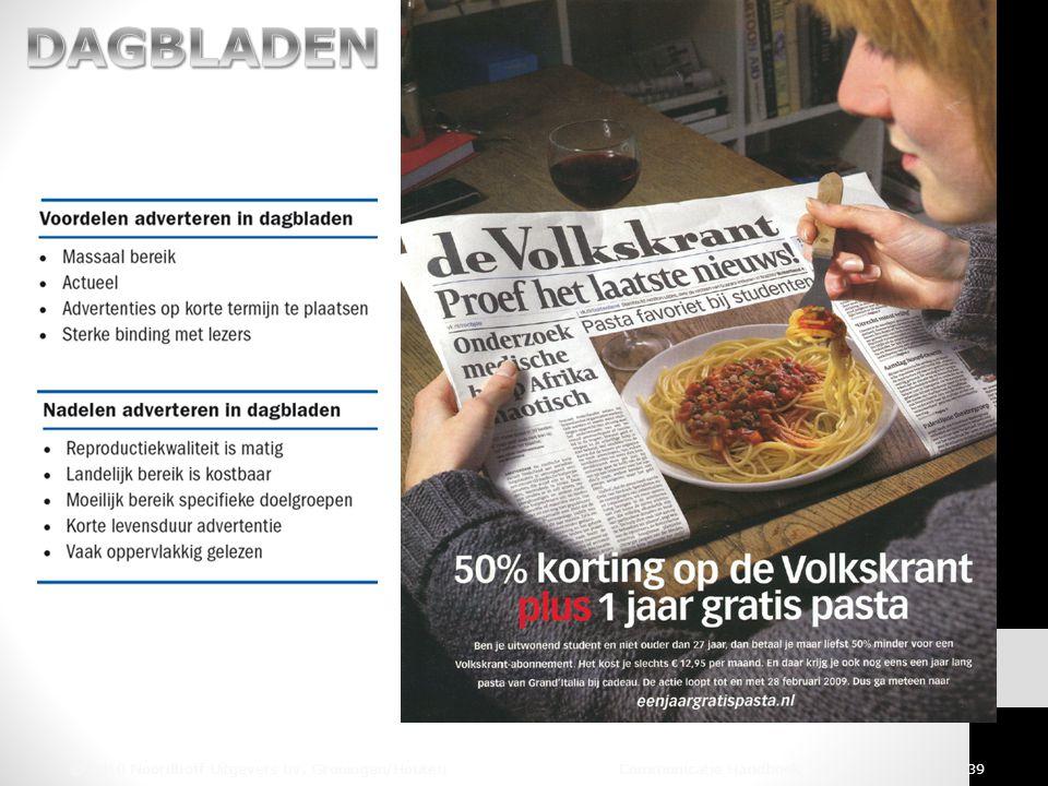 DAGBLADEN © 2010 Noordhoff Uitgevers bv, Groningen/Houten Communicatie Handboek 39