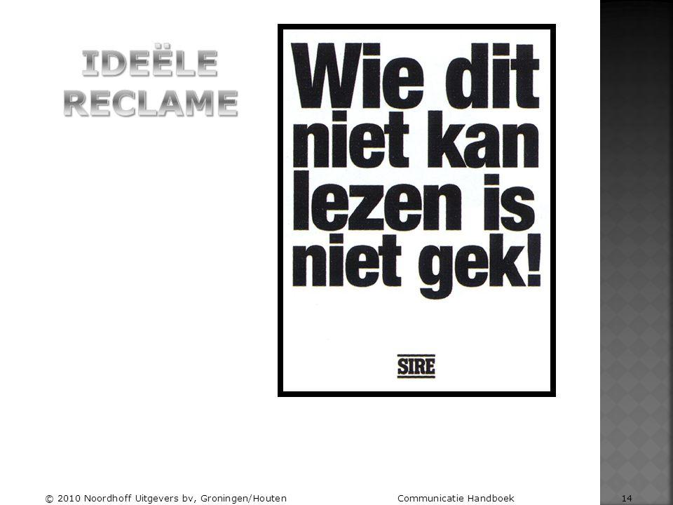 Ideële reclame © 2010 Noordhoff Uitgevers bv, Groningen/Houten Communicatie Handboek 14