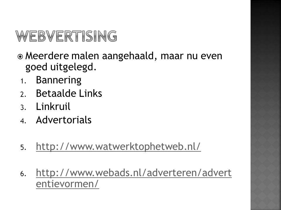 Webvertising Meerdere malen aangehaald, maar nu even goed uitgelegd.