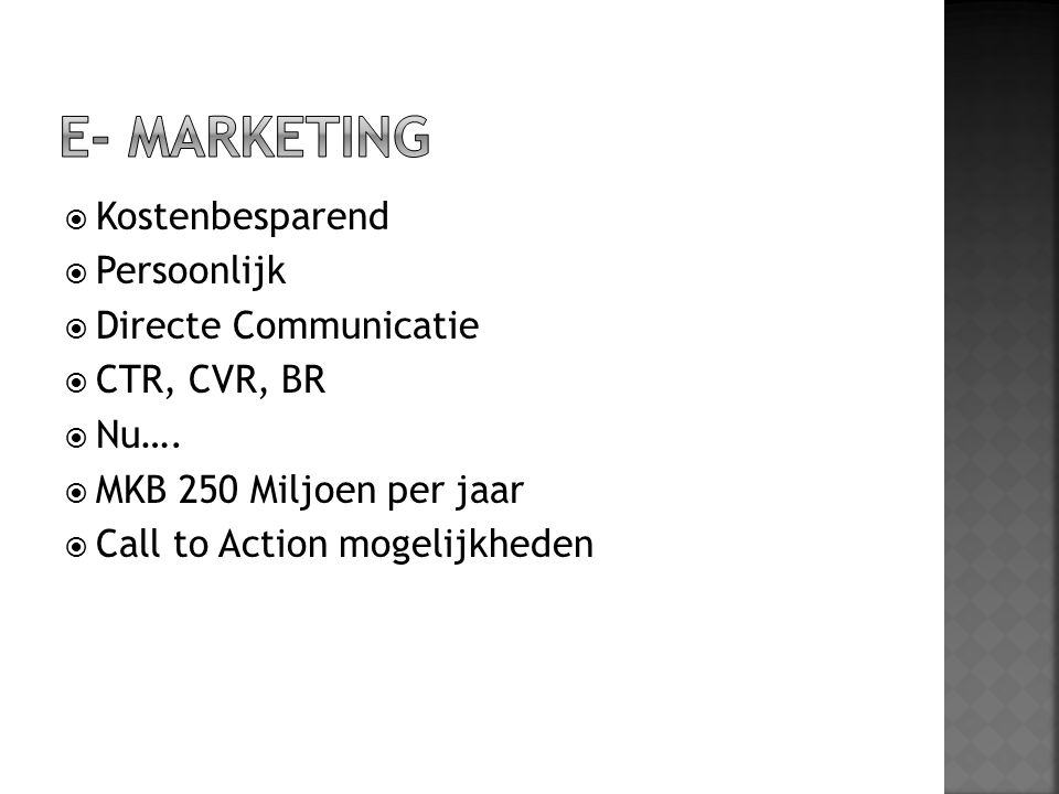 E- Marketing Kostenbesparend Persoonlijk Directe Communicatie