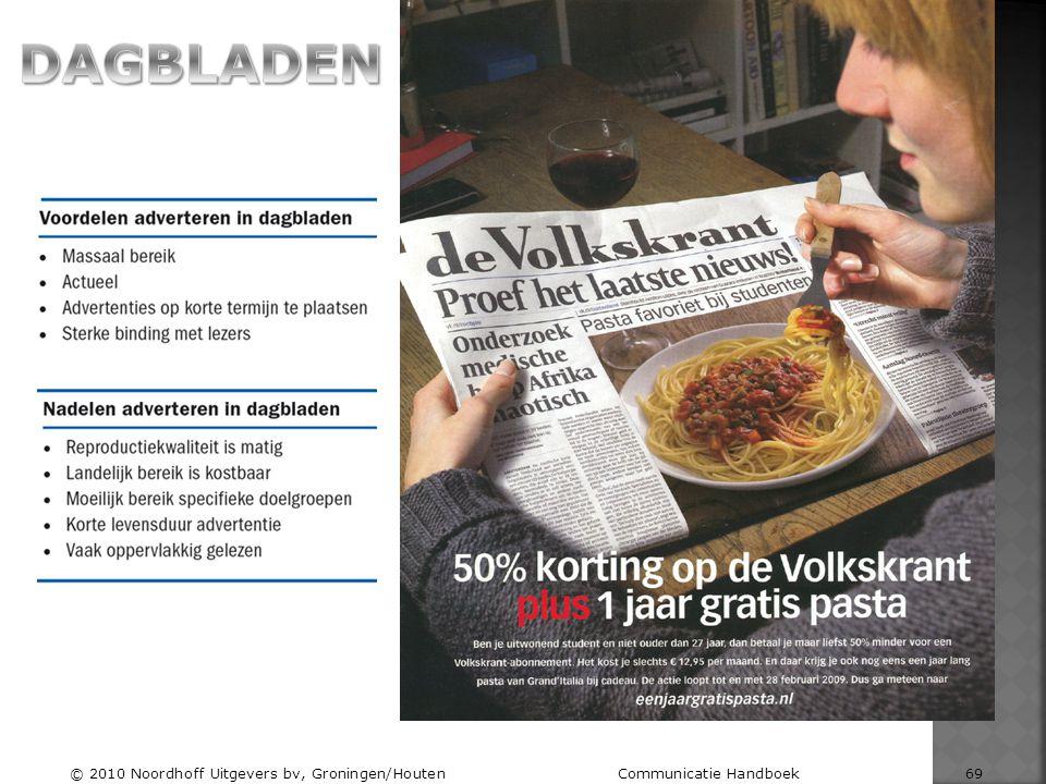 DAGBLADEN © 2010 Noordhoff Uitgevers bv, Groningen/Houten Communicatie Handboek 69