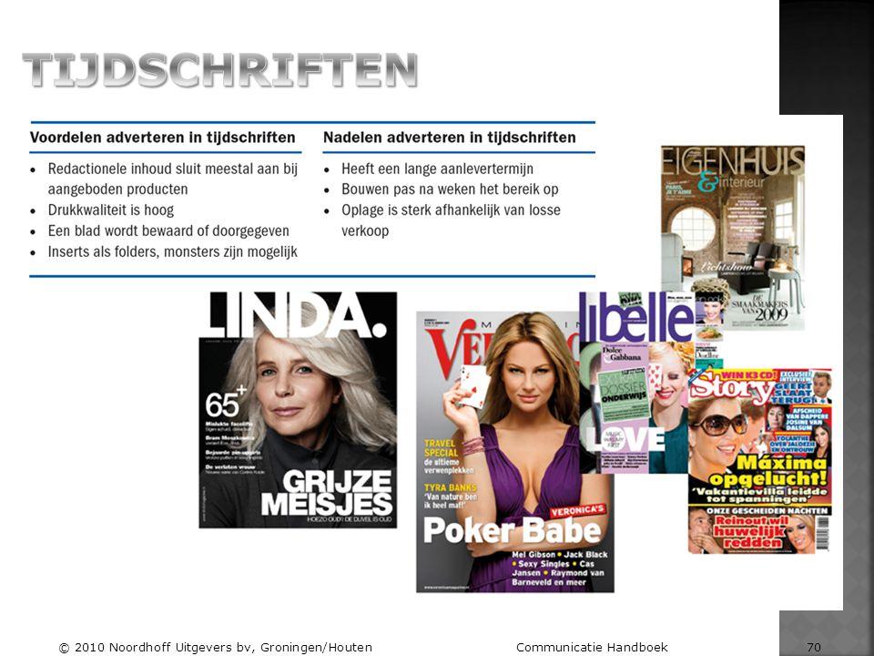 TIJDSCHRIFTEN © 2010 Noordhoff Uitgevers bv, Groningen/Houten Communicatie Handboek 70