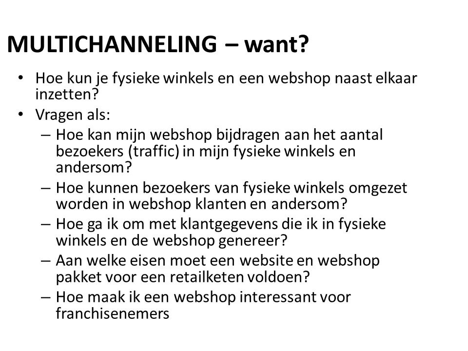 MULTICHANNELING – want