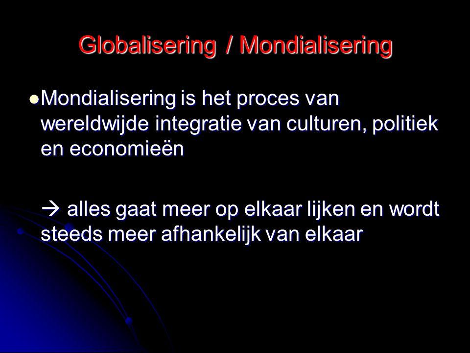 Globalisering / Mondialisering