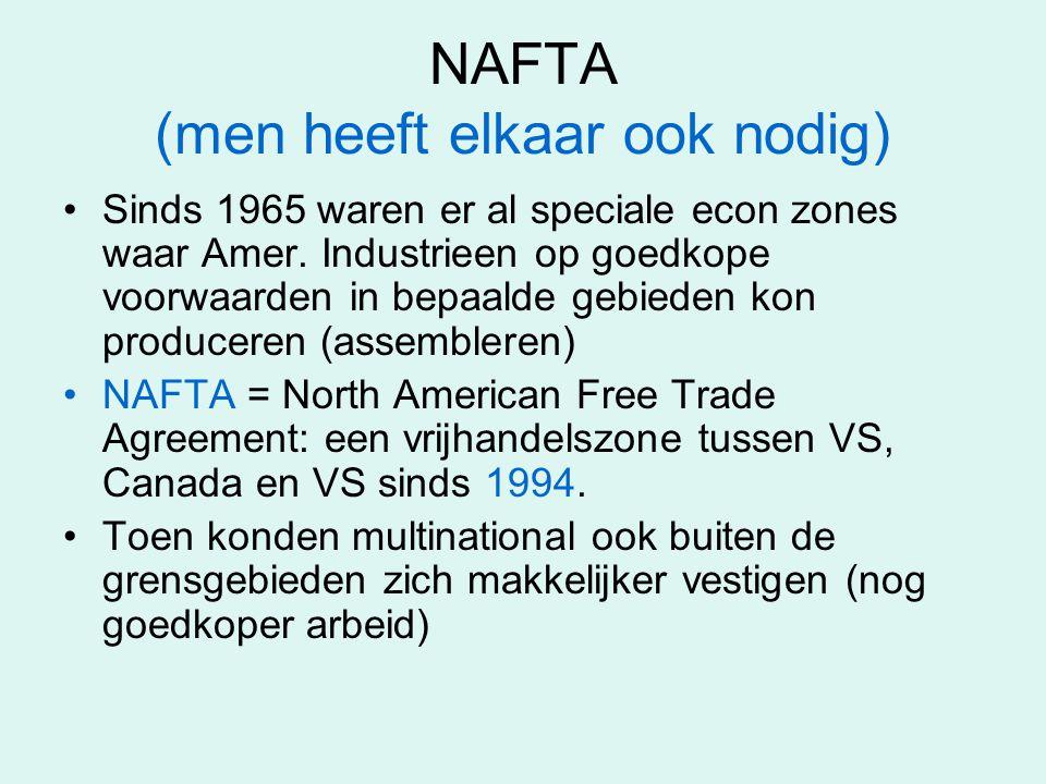 NAFTA (men heeft elkaar ook nodig)