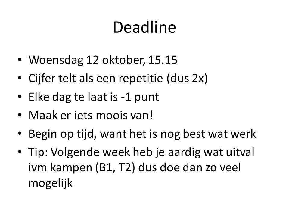 Deadline Woensdag 12 oktober, 15.15