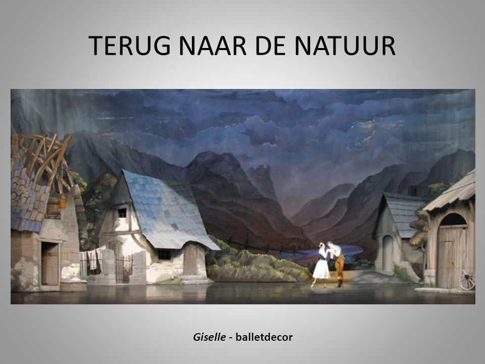 TERUG NAAR DE NATUUR Giselle - balletdecor