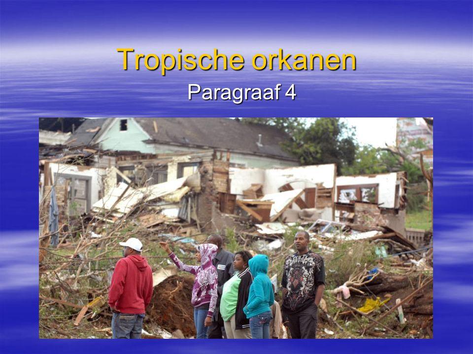 Tropische orkanen Paragraaf 4