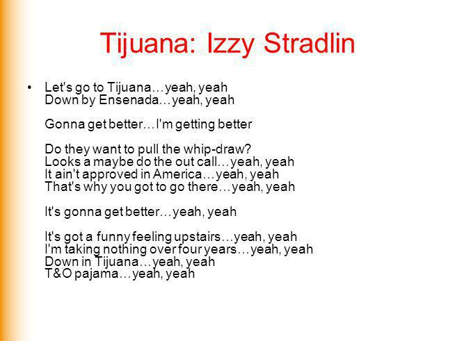 Tijuana: Izzy Stradlin
