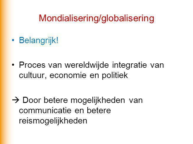Mondialisering/globalisering