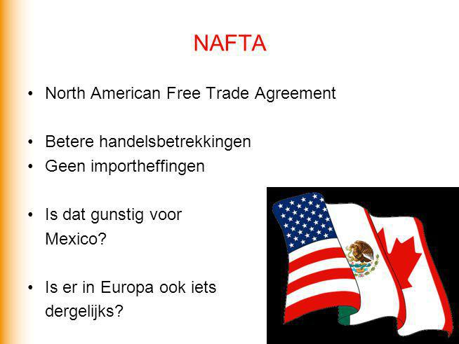 NAFTA North American Free Trade Agreement Betere handelsbetrekkingen