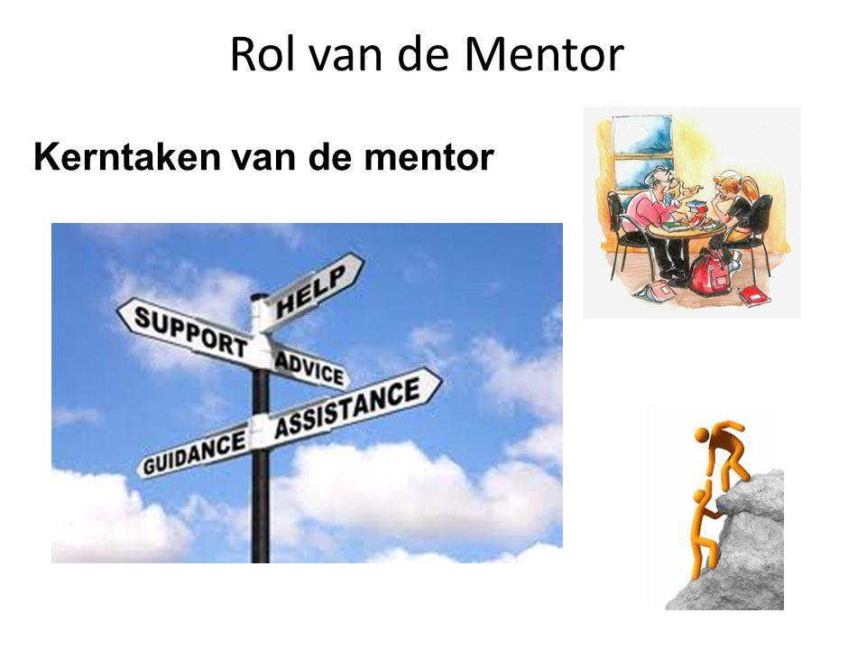 Rol van de Mentor Kerntaken van de mentor