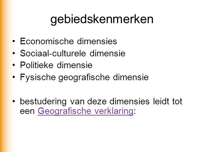 gebiedskenmerken Economische dimensies Sociaal-culturele dimensie
