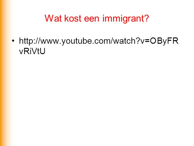 Wat kost een immigrant http://www.youtube.com/watch v=OByFRvRiVtU