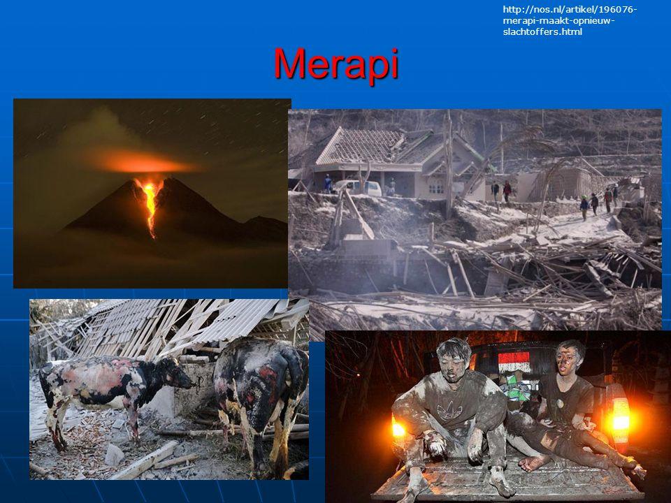 http://nos.nl/artikel/196076-merapi-maakt-opnieuw-slachtoffers.html Merapi