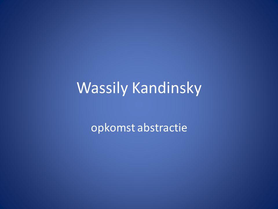 Wassily Kandinsky opkomst abstractie