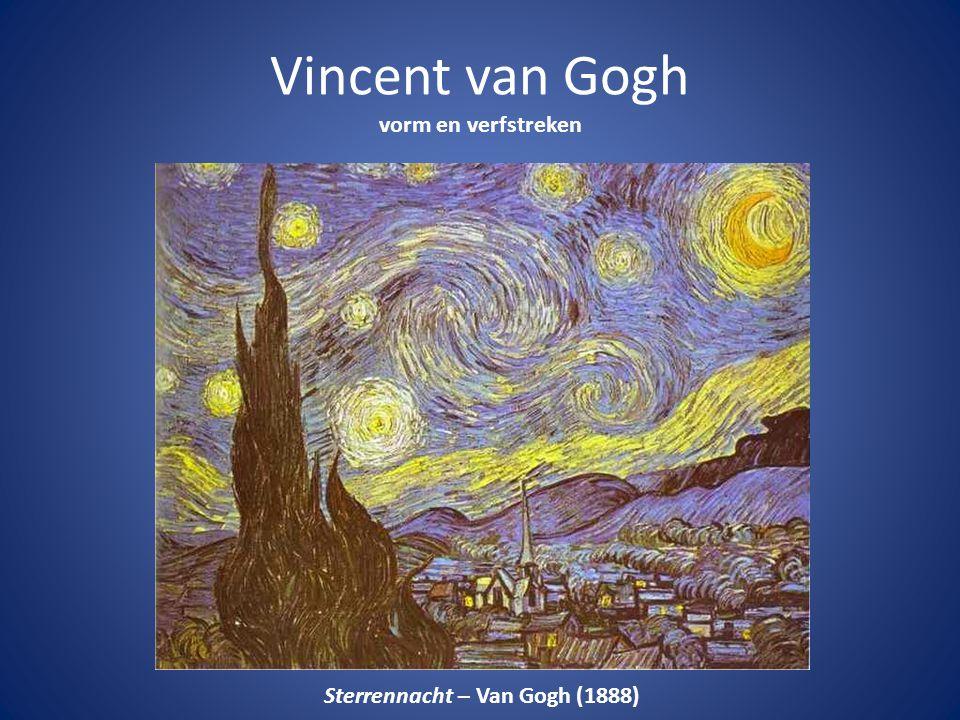 Vincent van Gogh vorm en verfstreken
