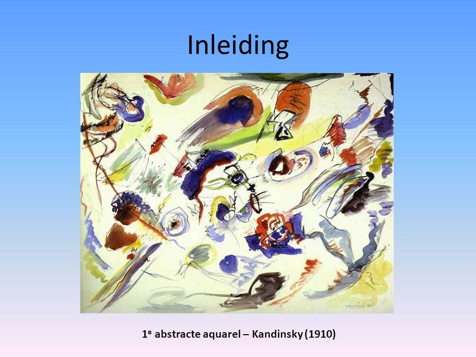 Inleiding 1e abstracte aquarel – Kandinsky (1910)