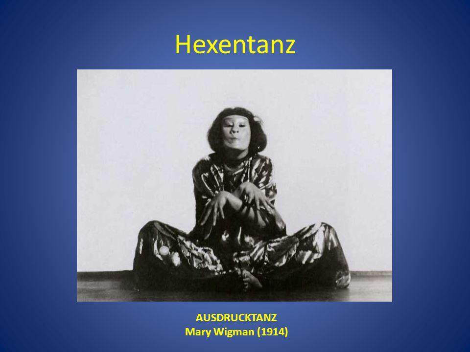 Hexentanz AUSDRUCKTANZ Mary Wigman (1914)