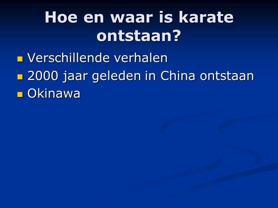 Hoe en waar is karate ontstaan