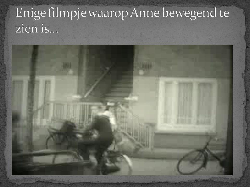 Enige filmpje waarop Anne bewegend te zien is…