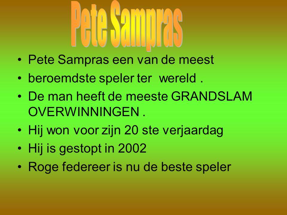 Pete Sampras Pete Sampras een van de meest