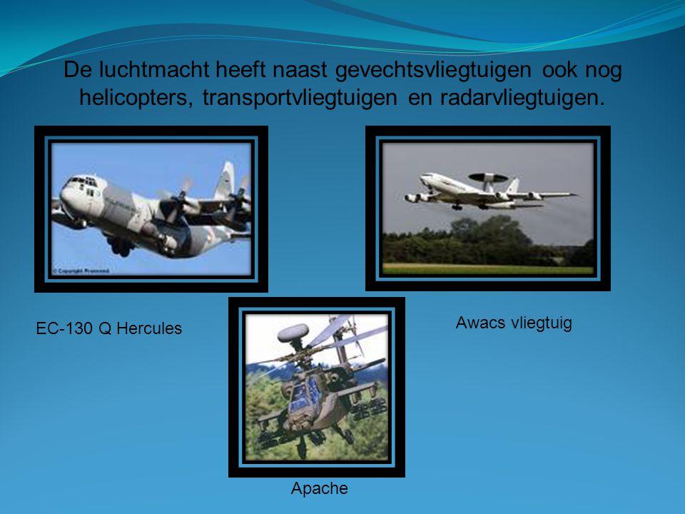 De luchtmacht heeft naast gevechtsvliegtuigen ook nog helicopters, transportvliegtuigen en radarvliegtuigen.