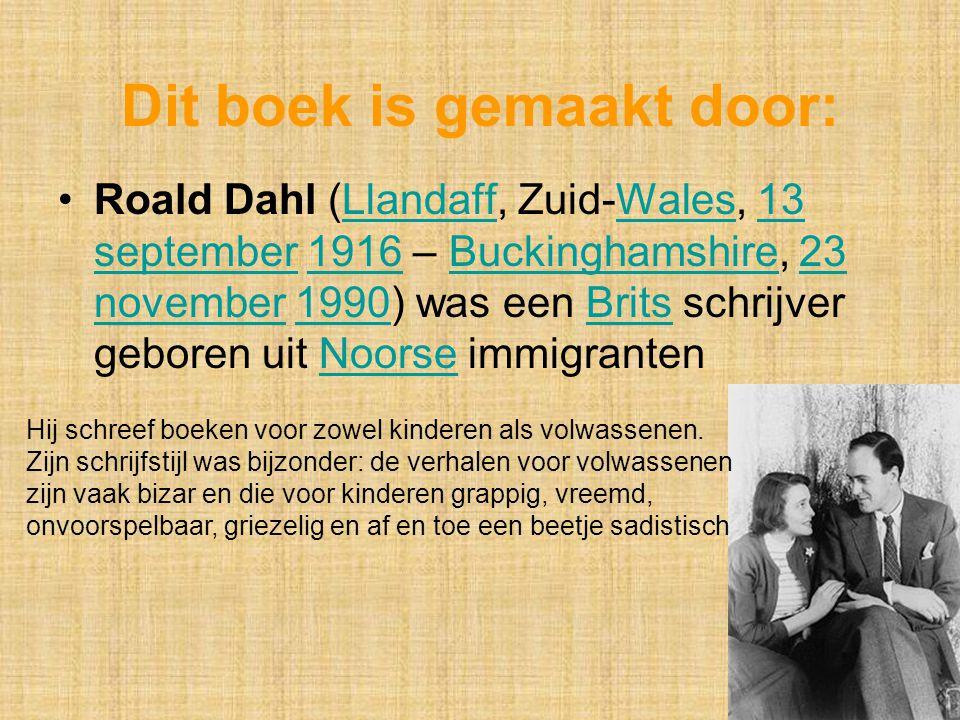 Roald Dahl (Llandaff, Zuid-Wales, 13 september 1916 – Buckinghamshire, 23 november 1990) was een Brits schrijver geboren uit Noorse immigranten