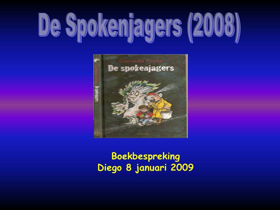 De Spokenjagers (2008) Boekbespreking Diego 8 januari 2009