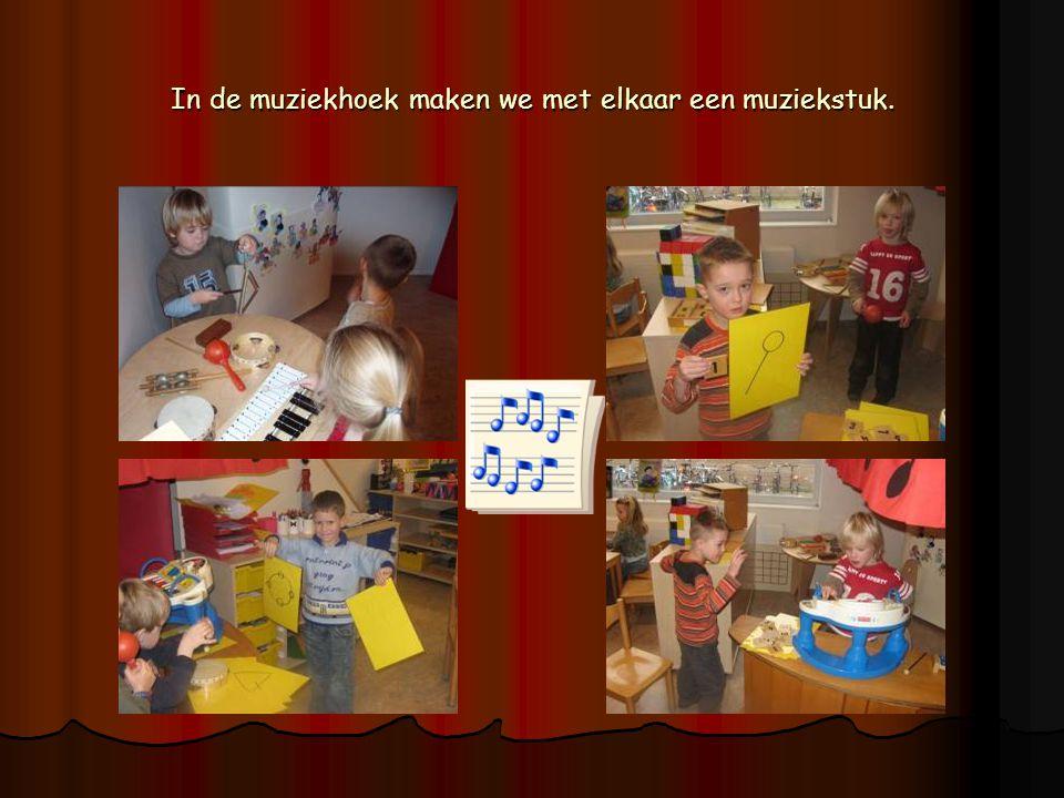 In de muziekhoek maken we met elkaar een muziekstuk.