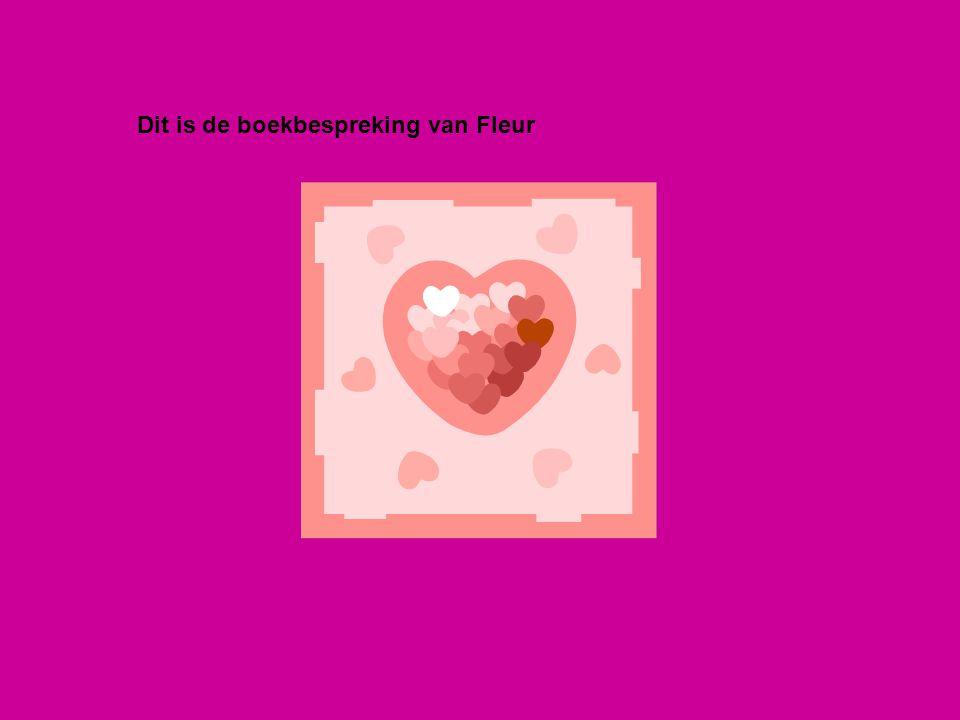 Dit is de boekbespreking van Fleur