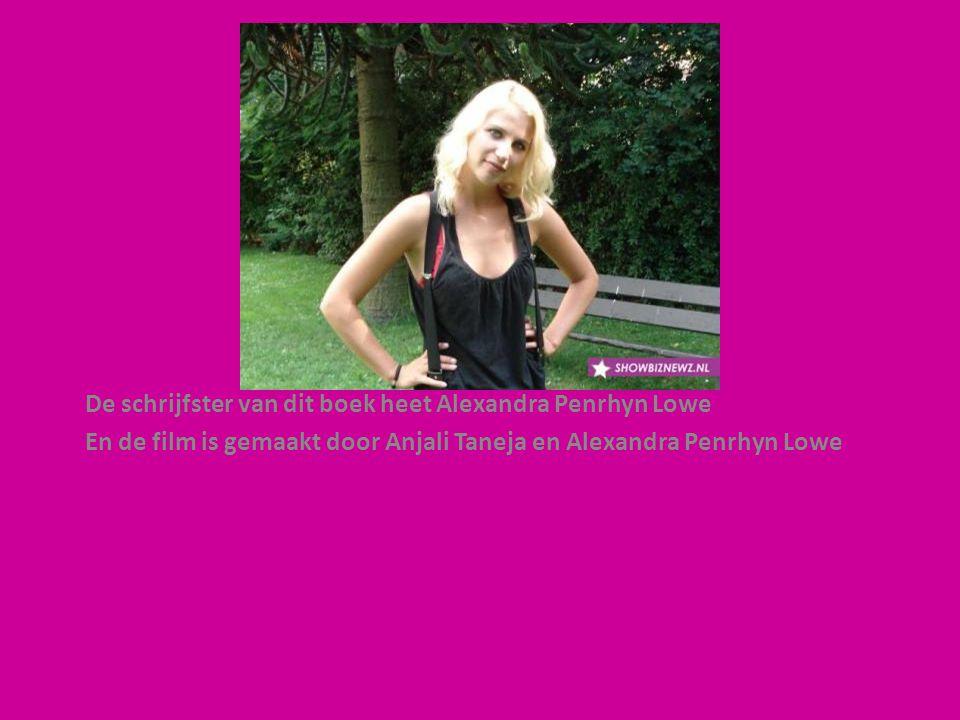 De schrijfster van dit boek heet Alexandra Penrhyn Lowe