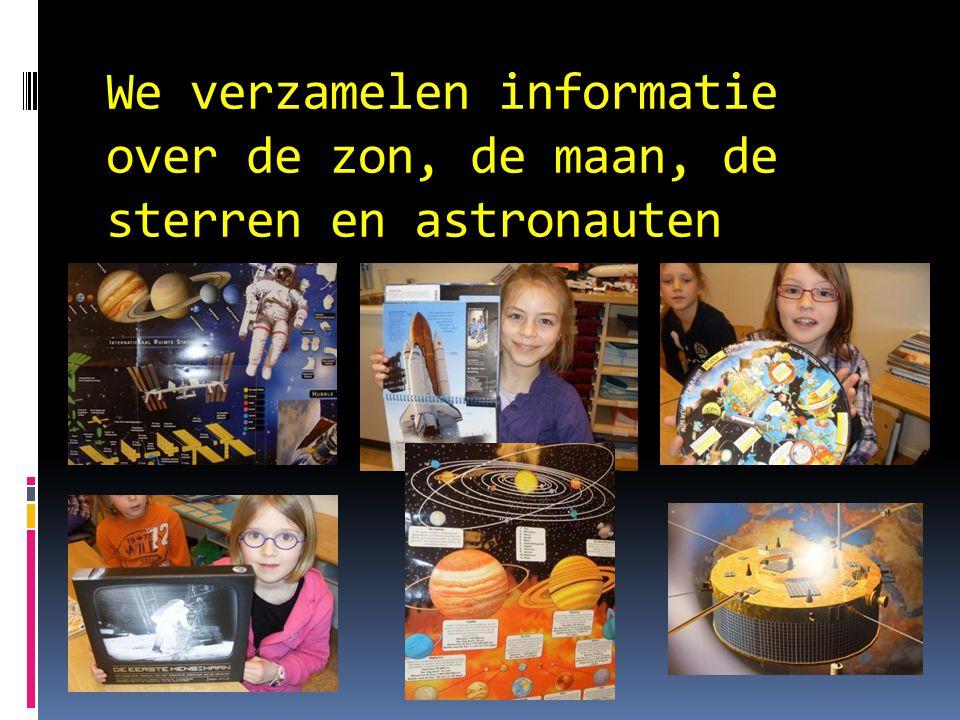 We verzamelen informatie over de zon, de maan, de sterren en astronauten