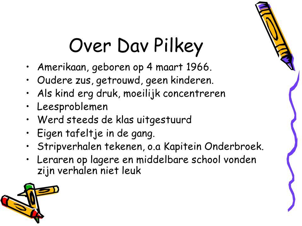 Over Dav Pilkey Amerikaan, geboren op 4 maart 1966.
