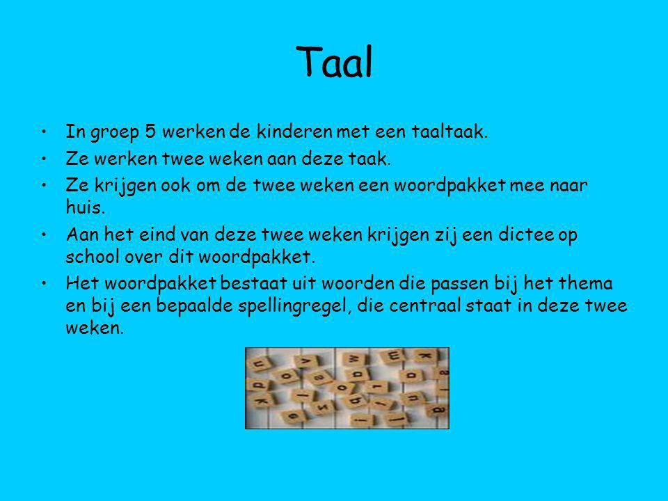 Taal In groep 5 werken de kinderen met een taaltaak.